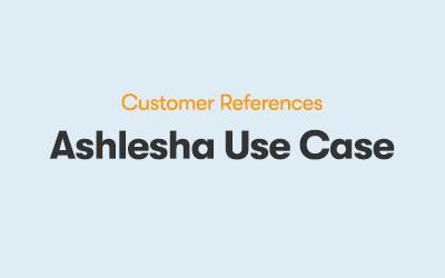 Ashlesha Use Case